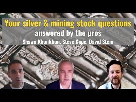 Your silver & mining stock questions answered by the pros