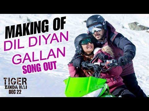 Dil Diyan Gallan Song Making Video Release| Tiger Zinda Hai | Salman Khan | Katrina Kaif