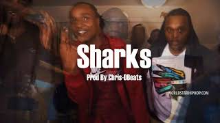 Tay Sav x Fredo Santana ''Sharks'' [Prod By Chris-DBeats]