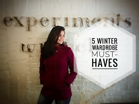 5 Winter Wardrobe Must Haves| Shopping Guide for Winters