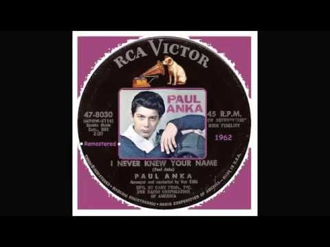 Paul Anka - I Never Knew Your Name 'Remastered'