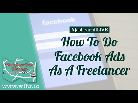 HOW TO DO FACEBOOK ADS AS A FREELANCER (LIVE) | JASLEARNIT 013