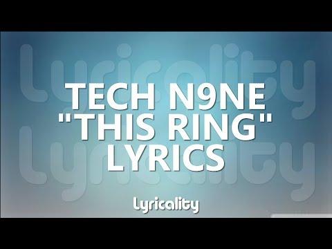 Tech N9ne - This Ring Lyrics   @lyricalitymusic