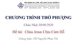 HTTL KINGSGROVE (Úc Châu) - Chương trình thờ phượng Chúa - 30/08/2020