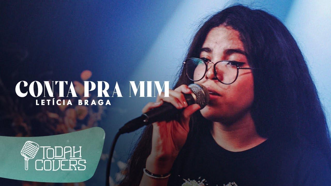 Letícia Braga | Conta Pra Mim [Versão Acústica]