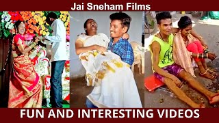 #069 FUN AND INTERESTING VIDEOS | Jai Sneham Films