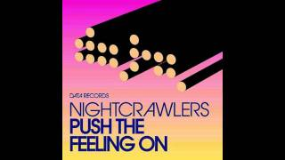 Nightcrawlers - Push The Feeling On (Dizcrybe Remix)