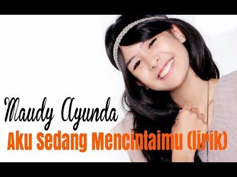 Maudy Ayunda - Sedang Mencintaimu ( Official Lirik ) Lagu Hits Terbaru Dengan Lirik Lagu