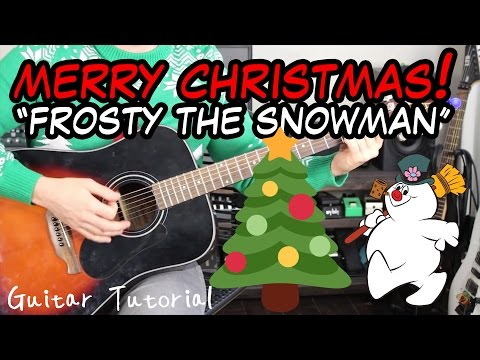 Frosty The Snowman - Guitar Lesson - EASY STRUMMING CHRISTMAS SONGS
