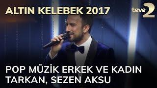 Altın Kelebek: En iyi pop müziğinin erkek ve kadın sanatçısı: Tarkan, Sezen Aksu