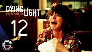 AĞLAMA DEĞMEZ HAYAT ! - Dying Light Bölüm 12
