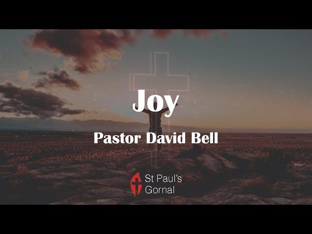 Joy - Pastor David bell