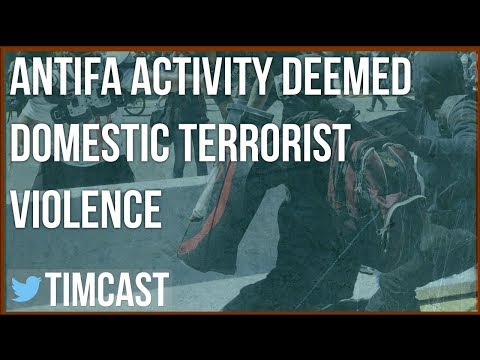ANTIFA ACTIVITIES FORMALLY CLASSIFIED AS TERRORIST VIOLENCE BY DHS