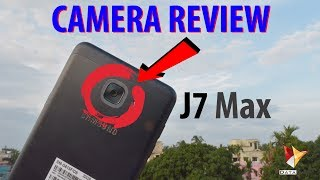 Samsung Galaxy J7 Max Camera Review | Data Dock