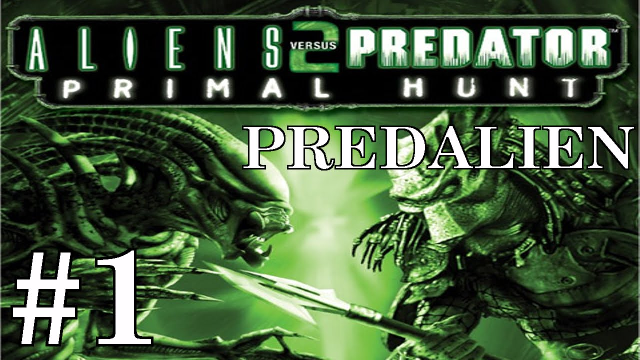 Alien vs Predator 2: Primal Hunt (Predalien) Playthrough/Walkthrough part 1  [No commentary]