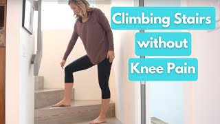 Climbing Stairs Without Knee Pain