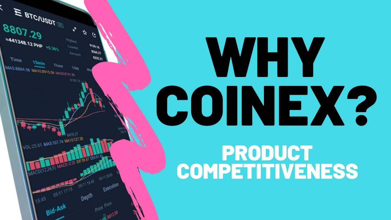 Why Coinex? || Product Competitiveness