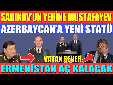NECMEDDİN SADIKOV'UN YERİNE MUSTAFAYEV / AZERBAYCAN'A YENİ STATÜ / ERMENİSTAN AÇ KALACAK