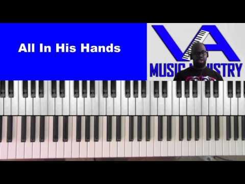 All In His Hands (David Cartwright on keys)