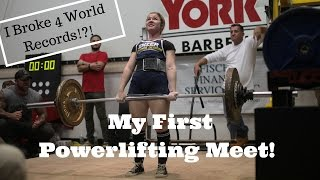 I Broke 4 World Records?! | My First Powerlifting Meet
