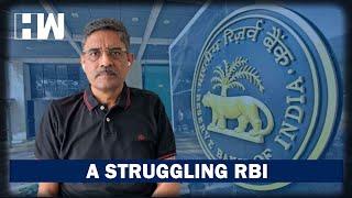 Business Tit-Bits: A Struggling RBI