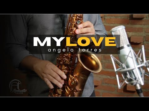 AT Romantic CLASS #21 - #My Love #(Paul McCartney) Saxofone (Angelo Torres)