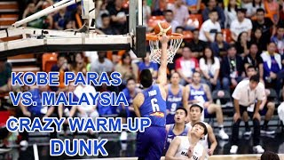 Kobe Paras Crazy Warm-up Dunk and Highlights Against Malaysia ( SEA GAMES) !