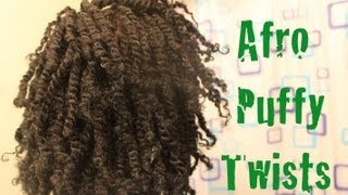 Natural Hair: Afro Puffy Twists