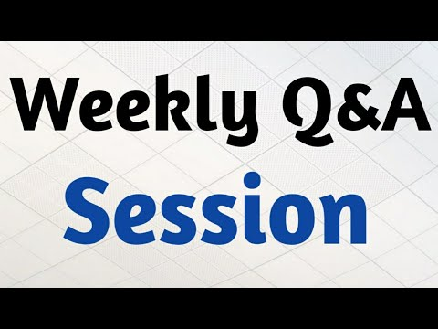 Download Weekly Q&A Session | Answers to Questions | 02 August 2020
