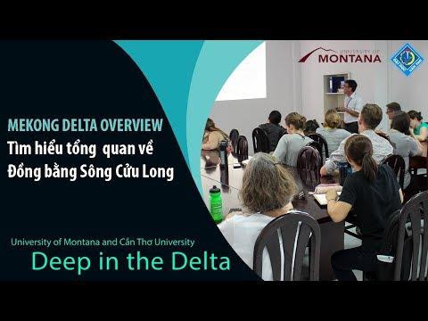 Deep in the Delta || Tổng quan về Đồng bằng Sông Cửu Long  - Mekong delta overview || UMT - CTU