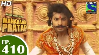 Bharat Ka Veer Putra Maharana Pratap - महाराणा प्रताप - Episode 410 - 4th May 2015