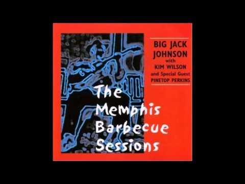 Big Jack Johnson ft. Kim Wilson - My Babe