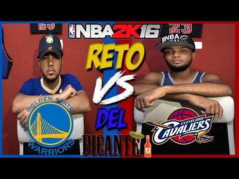 RETO DEL PICANTE | NBA 2K16 GSW vs CLE