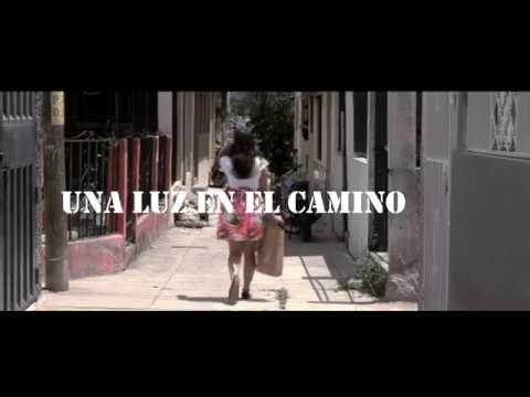 Una Luz En El Camino Teaser (2018)