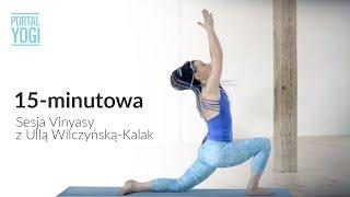 15-minutowa Sesja Vinyasy - Joga Z Ullą