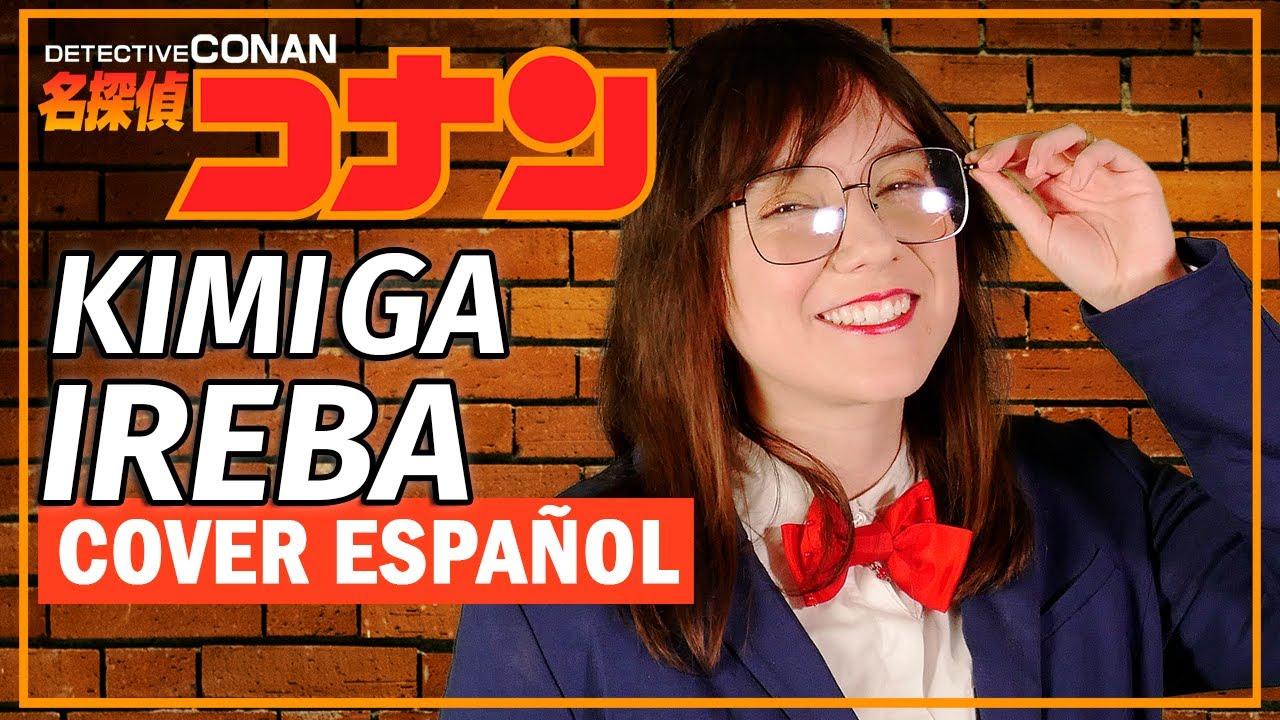 Detective Conan - Kimi ga Ireba (Cover Español) [Versión 2021] - Iris