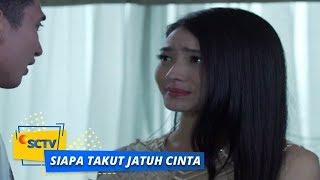 Highlight Siapa Takut Jatuh Cinta - Episode 153