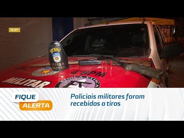 Policiais militares foram recebidos a tiros em Rio novo