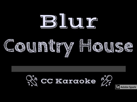 Blur   Country House CC Karaoke Instrumental