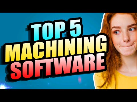 TOP 5 CNC MACHINING SOFTWARE | BEST COMPUTER AIDED MANUFACTURING (CAM) PROGRAMS FOR INDUSTRIES 2019