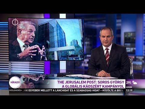 Soros György globális káoszt akar   The Jerusalem Post 2016, 2018