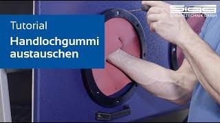 Handlochgummis austauschen // Tutorial by SIGG Strahltechnik