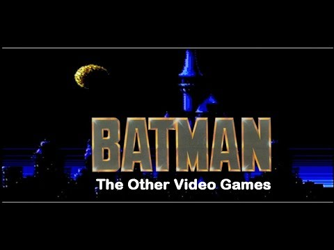 Batman: The Other Video Games!