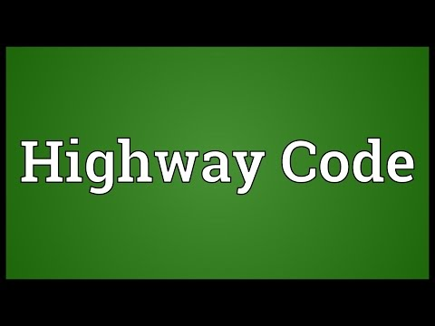 Highway Code Meaning