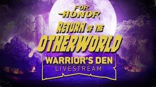 For Honor: Warrior's Den LIVESTREAM November 1 2018 | Ubisoft