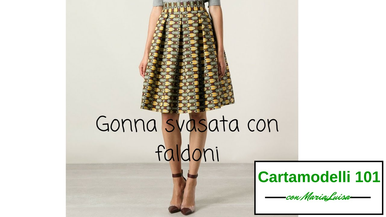 the latest ab9d0 d0b17 Gonna svasata con faldoni - Cartamodelli 101 con Maria Luisa