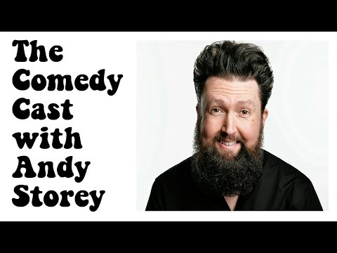 Comedy Podcast | The Comedy Cast with English Comedian Andy Storey