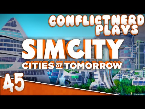 SimCity: Cities of Tomorrow - A Shining Beacon [#45]