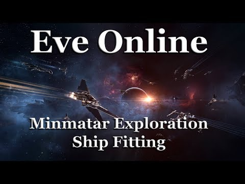 Eve Online - Minmatar Exploration Ship Fitting