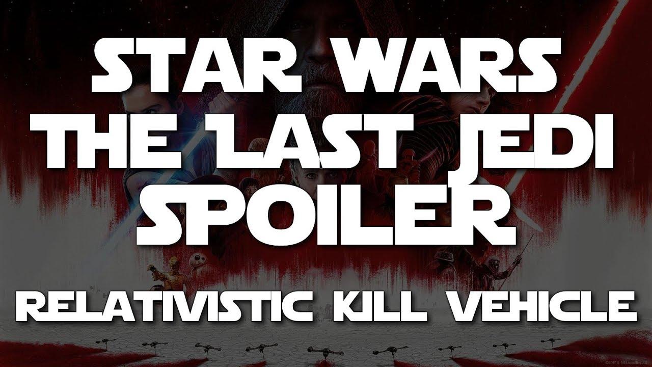 Kinetic Kill Vehicle My Star Wars The Last Jedi Rant SPOILERS Douglas E Richards Infinity Born